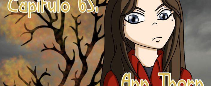 Resplandor entre Tinieblas - Capítulo 65. Ann Thorn